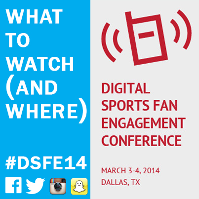 What to watch (and where) for the Digital Sports Fan Engagement Conference